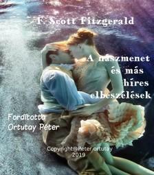 F. Scott Fitzgerald - A nászmenet és más híres elbeszélések [eKönyv: epub, mobi]