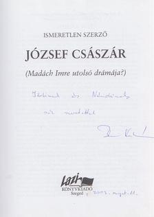 Bene Kálmán - József császár (dedikált) [antikvár]