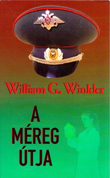 William G. Winkler - A méreg útja [antikvár]