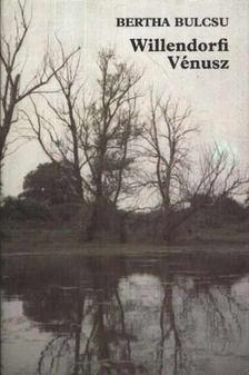Bertha Bulcsu - Willendorfi Vénusz [antikvár]
