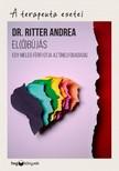 Ritter Andrea - El(ő)bújás - Egy meleg férfi útja az önelfogadásig [eKönyv: epub, mobi]