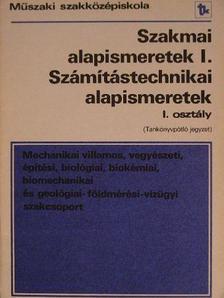 Nagy Imre - Szakmai alapismeretek I./Számítástechnikai alapismeretek [antikvár]
