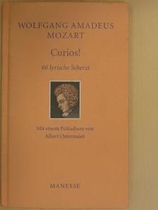 Wolfgang Amadeus Mozart - Curios! [antikvár]