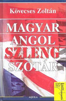 Kövecses Zoltán - Magyar-angol szlengszótár [antikvár]