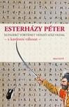 ESTERHÁZY PÉTER - Egyszerű történet vessző száz oldal - a kardozós változat [eKönyv: epub, mobi]