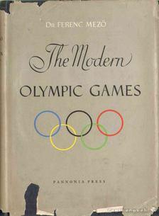 Dr. Mező Ferenc - The Modern Olympic Games [antikvár]