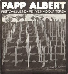 LOSONCI MIKLÓS - Papp Albert festőművész kiállítása [antikvár]