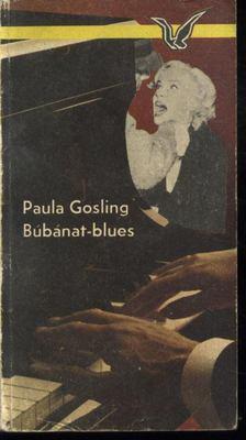Paula Gosling - Búbánat-Blues [antikvár]