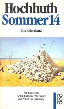 Hochhuth, Rolf - Sommer 14 [antikvár]