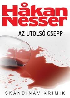 Hakan Nesser - Az utolsó csepp [eKönyv: epub, mobi]
