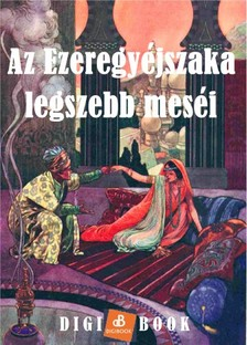 Az Ezeregyéjszaka legszebb meséi [eKönyv: epub, mobi]