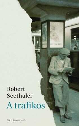 Seethaler, Robert - A trafikos [eKönyv: epub, mobi]
