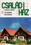 KÓSZÓ JÓZSEF - Családi ház 1. [antikvár]