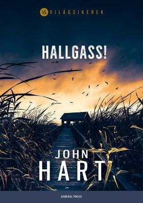 John Hart - Hallgass!