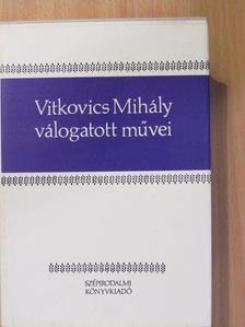 Vitkovics Mihály - Vitkovics Mihály válogatott művei [antikvár]