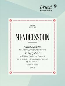 MENDELSSOHNN - STREICHQUINTETTE OP.18 MWV R 21 (OP.87.) MWV R 33 FÜR 2 VIOLINEN, 2 VIOLEN UND VIOLONCELLO - STIMMEN