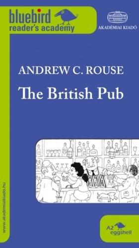 Andrew C. Rouse - THE BRITISH PUB (A2 SZINT)