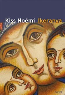 Kiss Noémi - Ikeranya - az első év [eKönyv: epub, mobi]