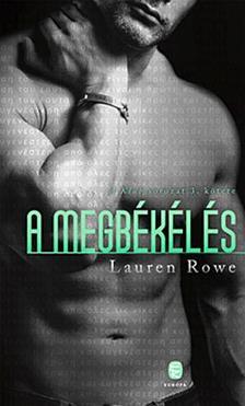 Lauren Rowe - A megbékélés  - A Klub sorozat 3. kötete