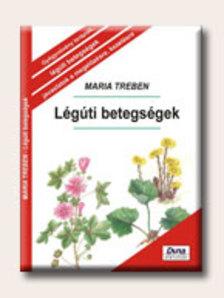 Maria Treben - Légúti betegségek