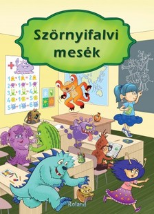 Izmindi Katalin - Szörniyfalvi mesék [eKönyv: pdf]
