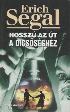Erich Segal - Hosszú az út a dicsőséghez [antikvár]