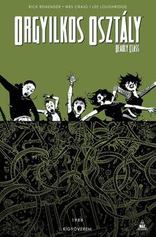 írta: Rick Remender rajz: Wes Craig - Orgyilkos osztály - Deadly Class 3.