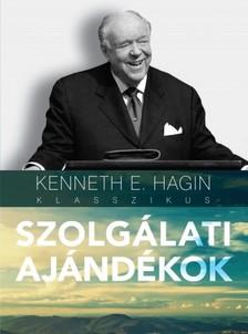 KENNETH E. HAGIN - Szolgálati ajándékok [eKönyv: epub, mobi]