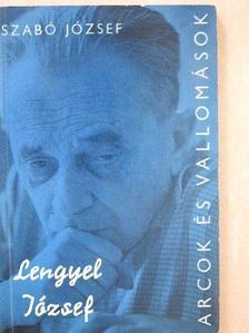 Szabó József - Lengyel József alkotásai és vallomásai tükrében [antikvár]