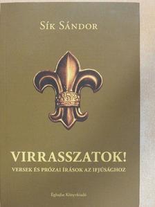 Sík Sándor - Virrasszatok! [antikvár]