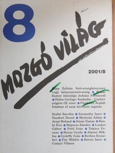Acsai Roland - Mozgó Világ 2001. augusztus [antikvár]