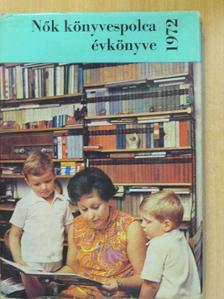 Alföldi Imre - Nők könyvespolca évkönyve 1972 [antikvár]