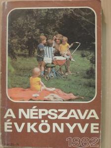 Bertha Bulcsú - A Népszava Évkönyve 1982 [antikvár]