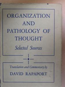 David Rapaport - Organization And Pathology of Thought [antikvár]
