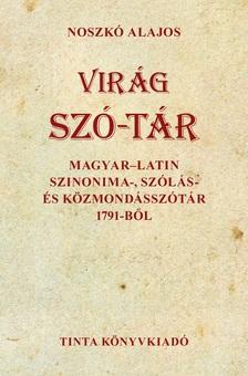 Noszkó Alajos - Virág szó-tár