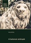 Boda Mihály - A katonai erények [eKönyv: epub, mobi, pdf]