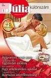 Jacqueline Baird, Kim Lawrence, Caridad Pineiro Lynne Graham, - Júlia különszám 70. kötet (Szigorúan csak szex, Ügyvédet akarok, Egy erkölcstelen ajánlat, Kortalan szereleméhség) [eKönyv: epub, mobi]