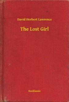 DAVID HERBERT LAWRENCE - The Lost Girl [eKönyv: epub, mobi]