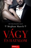 Meghan March - Vágy és hatalom - Vágy trilógia 1. [eKönyv: epub, mobi]