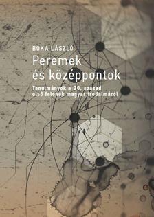 Boka László - Peremek és középpontok - ÜKH 2018