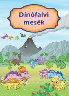 Izmindi Katalin - Dinófalvi mesék [eKönyv: pdf]
