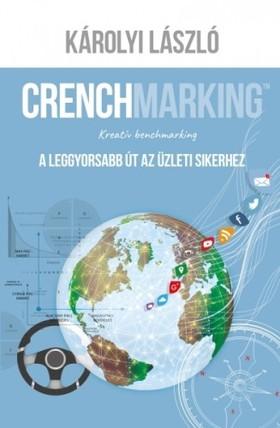 Károlyi László - Crenchmarking [eKönyv: epub, mobi]