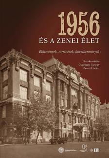 Gyarmati György, Péteri Lóránt (szerk.) - 1956 és a zenei élet
