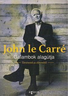 JOHN LE CARRÉ - Galambok alagútja [antikvár]