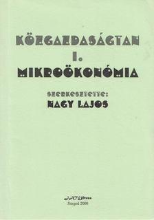 Nagy Lajos - Közgazdaságtan I. - Mikroökonómia [antikvár]