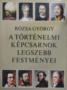 Barabás Miklós - A Történelmi Képcsarnok legszebb festményei [antikvár]