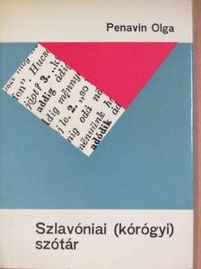 Penavin Olga - Szlavóniai (kórógyi) szótár III. [antikvár]