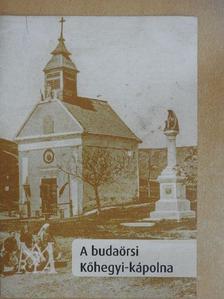 Grósz András - A budaörsi Kőhegyi-kápolna  [antikvár]
