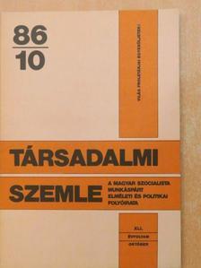 Bányász Rezső - Társadalmi szemle 1986. október [antikvár]