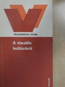 Almási Miklós - A vizuális kultúráról [antikvár]